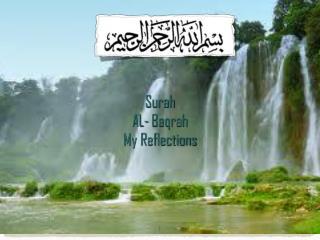 Surah  AL- Baqrah  My Reflections