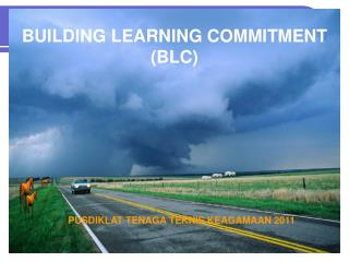 BUILDING LEARNING COMMITMENT (BLC)