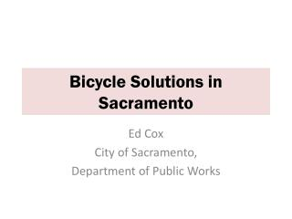 Bicycle Solutions in Sacramento