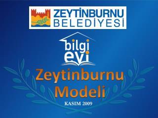 Zeytinburnu Modeli