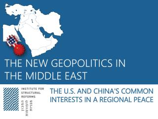 THE NEW GEOPOLITICS IN THE MIDDLE EAST