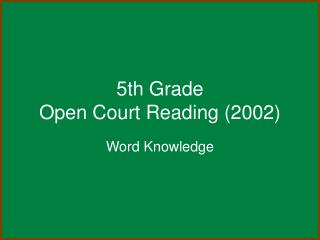 5th Grade Open Court Reading 2002