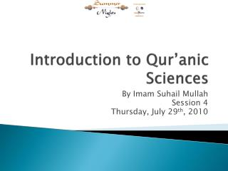 Introduction to  Qur'anic  Sciences