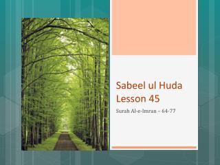 Sabeel  ul Huda  Lesson  45
