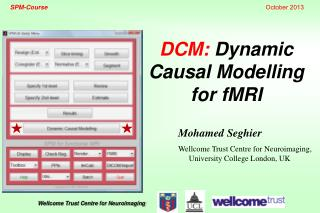 DCM:  Dynamic Causal Modelling for  fMRI