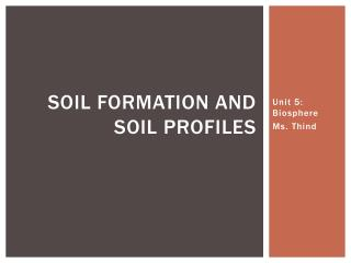 Soil formation and soil profiles