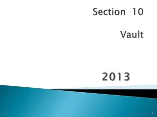 Section  10 Vault