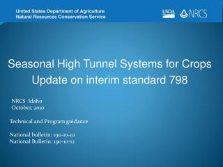 Seasonal High Tunnel Systems for  Crops Update on interim standard 798