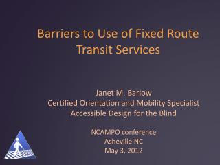 Barriers to Use of Fixed Route Transit Services