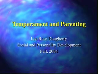 Temperament and Parenting