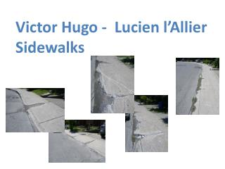 Victor Hugo -  Lucien  l'Allier Sidewalks