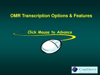 OMR Transcription Options  Features