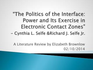 A Literature Review by Elizabeth Brownlow 02/10/2014