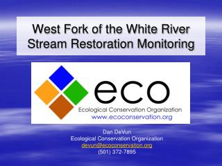 West Fork of the White River Stream Restoration Monitoring