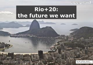 Rio+20:  t he future we want