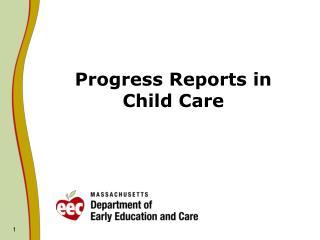 Progress Reports in Child Care