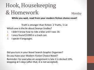 Hook, Housekeeping  & Homework Monday