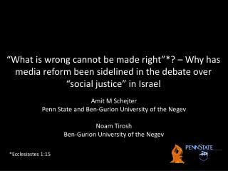 Amit M Schejter Penn State and Ben-Gurion University of the Negev Noam  Tirosh