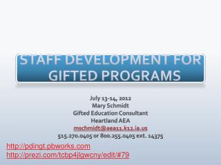 STAFF DEVELOPMENT FOR GIFTED PROGRAMS