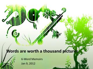 Words  are  worth  a  thousand pictures