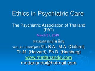 Ethics in Psychiatric Care