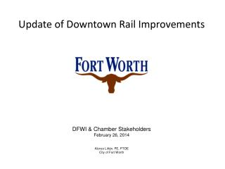 Update of Downtown Rail Improvements