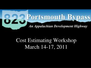 Cost Estimating Workshop March 14-17, 2011