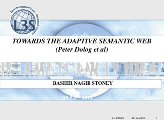 TOWARDS THE ADAPTIVE SEMANTIC WEB (Peter  Dolog  et  al)