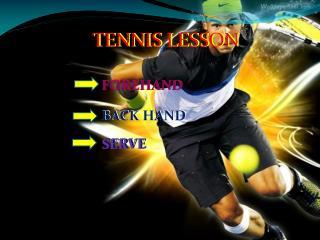 TENNIS LESSON