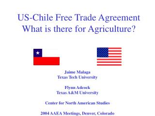 US-Chile Free Trade Agreement What is there for Agriculture