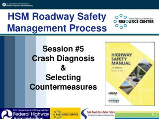 Session  #5  Crash Diagnosis & Selecting Countermeasures