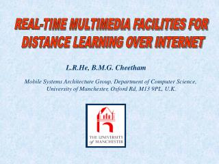 REAL-TIME MULTIMEDIA FACILITIES FOR  DISTANCE LEARNING OVER INTERNET