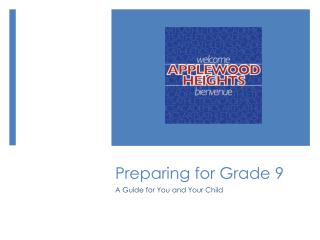 Preparing for Grade 9