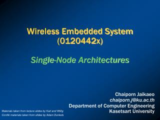 Wireless Embedded System (0120442x) Single-Node  Architectures
