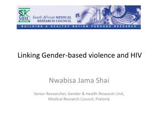 Linking Gender-based violence and HIV