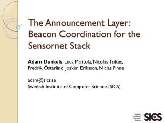 The Announcement Layer:  Beacon Coordination for the Sensornet Stack