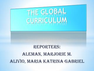 THE GLOBAL CURRICULUM