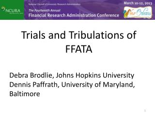 Trials and Tribulations of FFATA