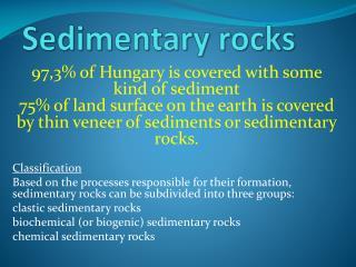 Sedimentary r ocks