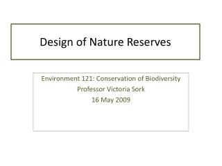 Design of Nature Reserves