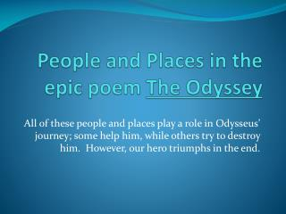 People and Places in the epic poem  The Odyssey