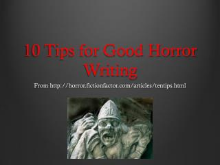 10 Tips for Good Horror Writing