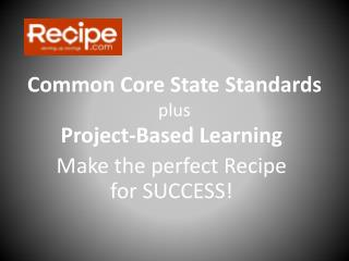 Common Core State Standards plus