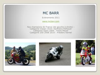 MC BARR Evènements 2011 mcbarr Nos  champions de France ( de gauche à droite) :