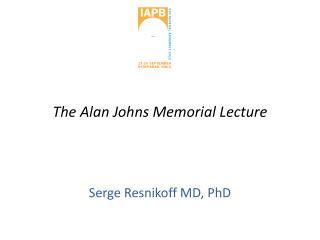 The Alan Johns Memorial Lecture