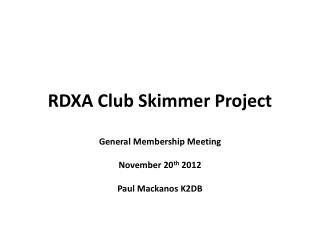 RDXA  Club Skimmer  Project