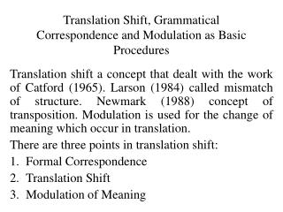 Translation Shift, Grammatical Correspondence and Modulation as Basic Procedures