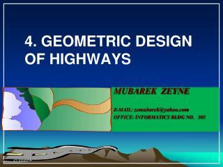 MUBAREK  ZEYNE E-mail:  zemubarek@yahoo Office: Informatics BLDG no.   305