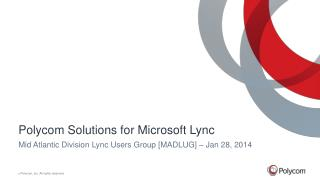 Polycom Solutions for Microsoft Lync