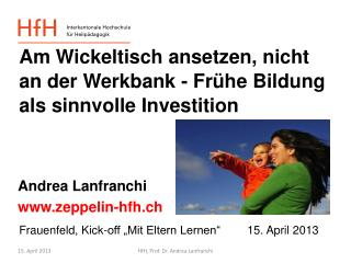 "Frauenfeld, Kick-off ""Mit Eltern Lernen"" 15. April 2013"